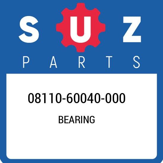 08110-60040-000 Suzuki Bearing 0811060040000, New Genuine OEM Part